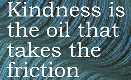 Lu Parker article Kindness is the oil that takes friction out of life